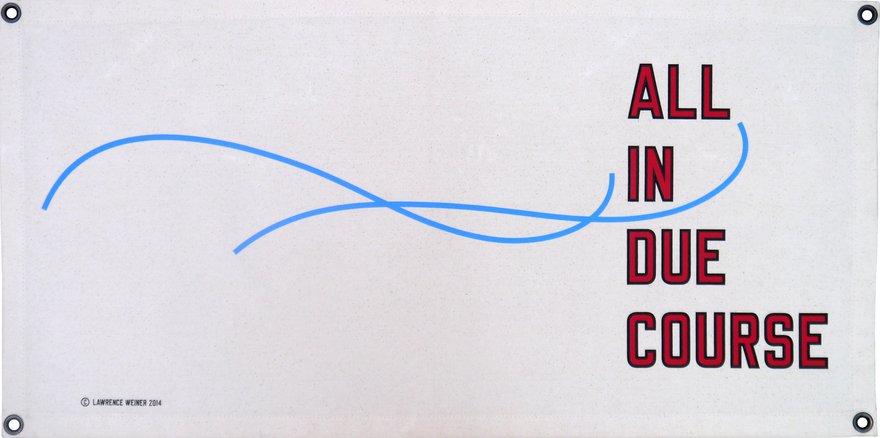 Lawrence_Weiner_All_In_Due_Course