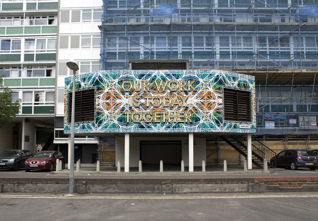 <p>Mark Titchner, <em>Our Work is Today Together</em>, commission for the Tenants and Residents' Hall façade on Sceaux Gardens Estate</p>