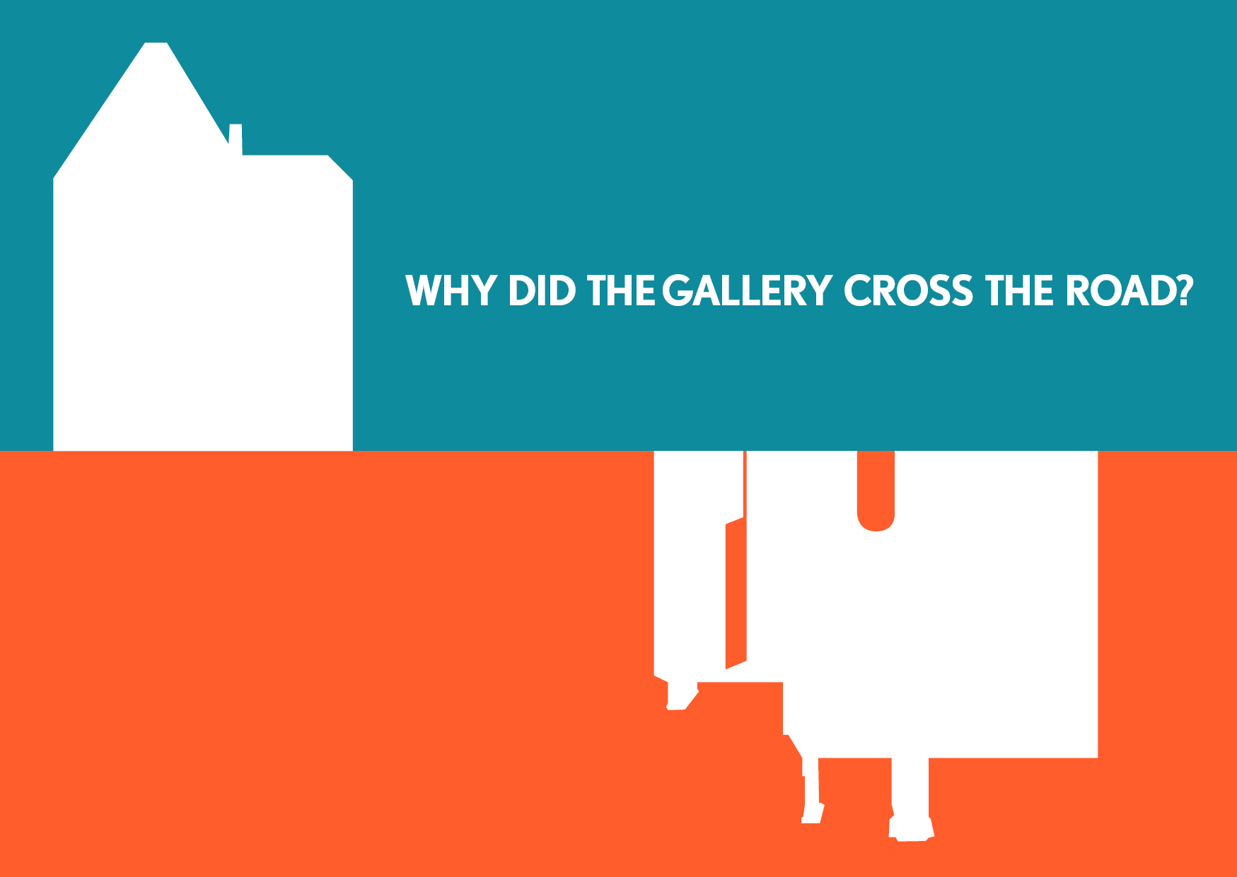Why did the gallery cross the road?