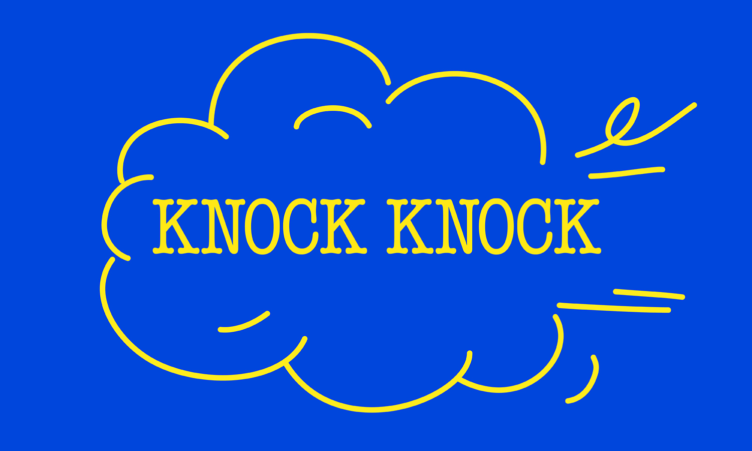 KNOCK KNOCK: HUMOUR IN CONTEMPORARY ART