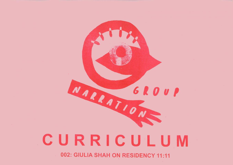 CURRICULUM 002: GIULIA SHAH ON RESIDENCY 11:11