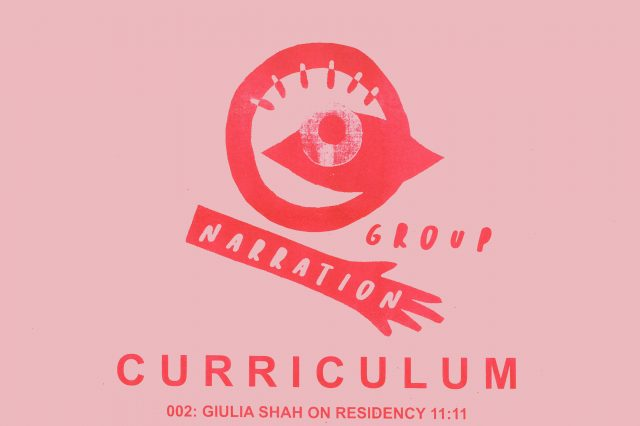 CURRICULUM 002: TALK: Giulia Shah on Residency 11:11