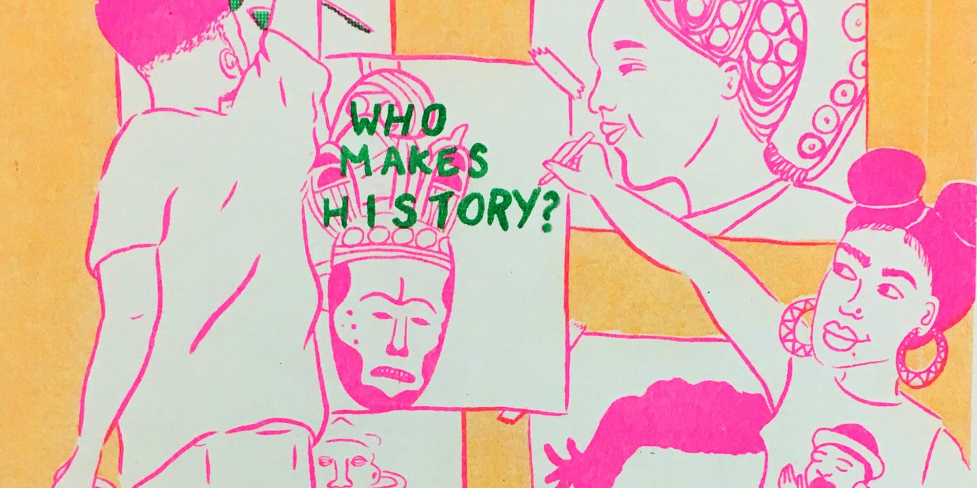 Entanglements: Who makes history?