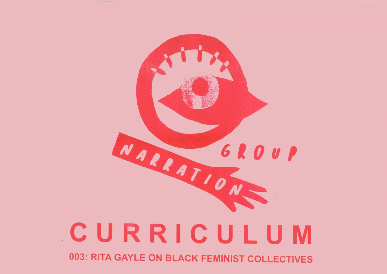 • CURRICULUM 003: Rita Gayle On Black Feminist Collectives