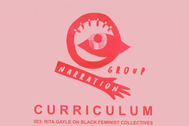 CURRICULUM 003: TALK: RITA GAYLE ON BLACK FEMINIST COLLECTIVES