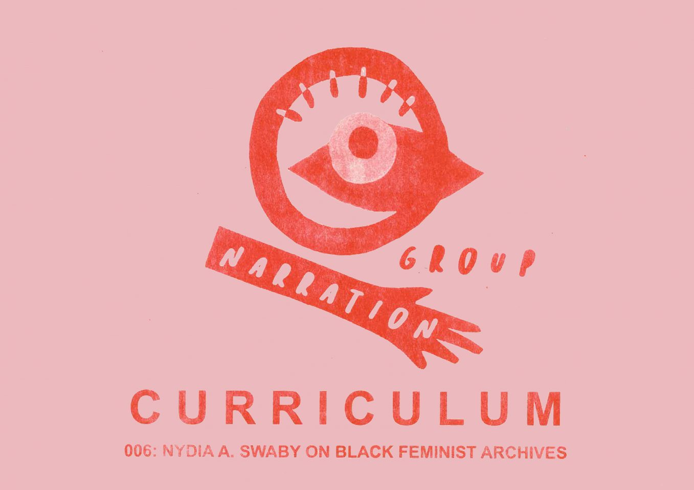 CURRICULUM 006: WORKSHOP: Nydia A. Swaby on Black Feminist Archives