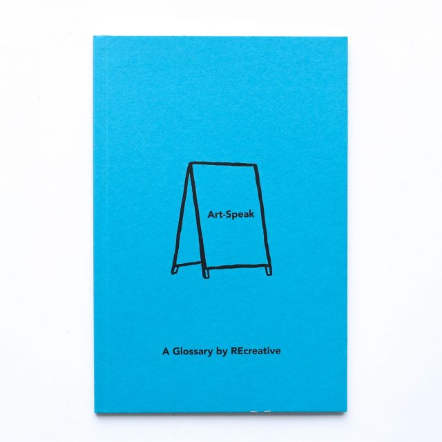 Art Speak – A Glossary By REcreative